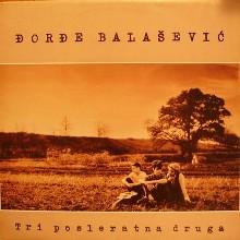 Album_Djordje Balasevic - Tri posleratna druga