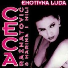 Album_Ceca Raznatovic - Emotivna luda