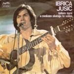 Ibrica Jusic – U svakom slucaju te volim