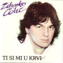 Album_Zdravko Colic - Ti si mi u krvi