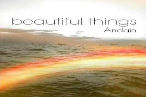 Andain – Beautiful Things