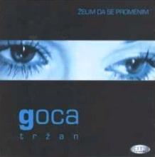 Album_Goca Trzan - Zelim da se promenim