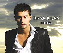 Dima Bilan - Believe
