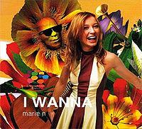 Marie N - I Wanna