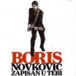 Album_Boris Novkovic - Zapisan u tebi