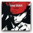 hp_Limp Bizkit-Boiler