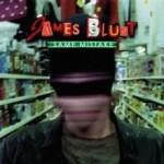 James Blunt – Same Mistake