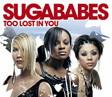 Sugababes – Too Lost In You