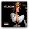 hp_Kelly Clarkson - The Trouble With Love Is