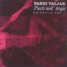 Album_Parni Valjak - Pusti nek traje
