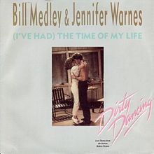 Bill Medley and Jennifer Warnes - (I've Had) The Time Of My Life