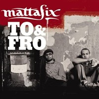Mattafix – To and Fro