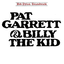 Album: Bob Dylan - Pat Garrett & Billy the Kid_Soundtrack