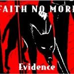 Faith No More – Evidence
