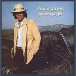 Album_David Gates - Goodbye Girl