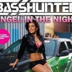 Basshunter – Angel In The Night
