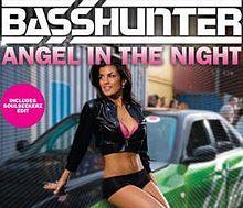 Basshunter – Angel In The Night