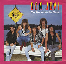 Bon Jovi – You Give Love A Bad Name