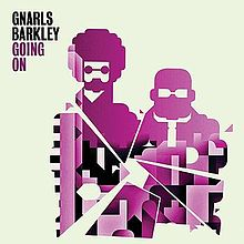Gnarls Barkley – Going On
