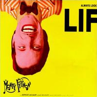 Monty Python – Always Look On The Bright Side Of Life