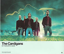The Cardigans -My-Favourite-Game