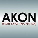 Akon – Right now (NaNaNa)