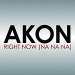 Akon – Right now (NaNaNa)