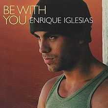 Enrique Iglesias – Be With You