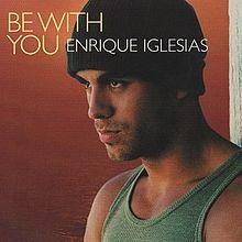 Enrique Iglesias – Be With You
