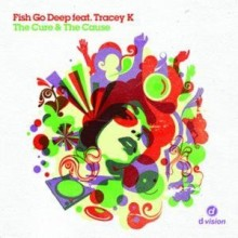 Fish Go Deep Ft Tracey K – The Cure and the Cause