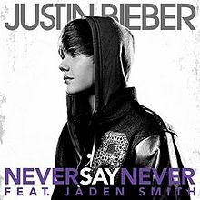 Justin Bieber ft. Jaden Smith – Never Say Never