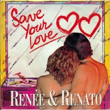 Renee and Renato – Save Your Love