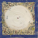 The Cure – Just Like Heaven