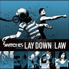 The Switches – Lay Down The Law