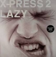 X-press 2 Feat. David Byrne - Lazy