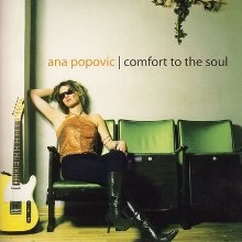 Album_Ana Popovic - Comfort to the Soul