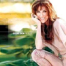 Céline Dion - I'm Alive