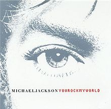 Michael Jackson – You Rock My World