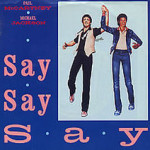 Paul McCartney & Michael Jackson – Say Say Say