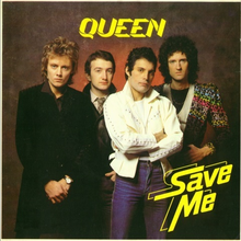 Queen – Save Me
