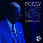P. Diddy feat. Keyshia Cole – Last Night