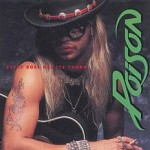 Poison – Every Rose Has Its Thorn