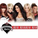 Pussycat Dolls – Hush Hush; Hush Hush