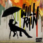 Bruno Mars – It Will Rain