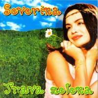 Album_Severina - Trava zelena