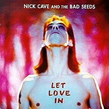 Album_Nick Cave and the Bad Seeds - I Let Love In