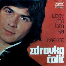 Zdravko Colic - Balerina_Ljubav ima lazni sjaj