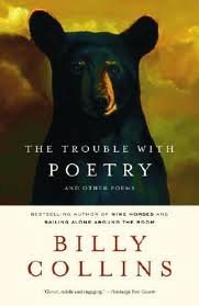 Book_Billy Collins - The Trouble with Poetry