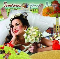 Album_Severina - Zdravo Marijo