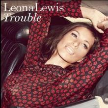 Leona-Lewis-Trouble